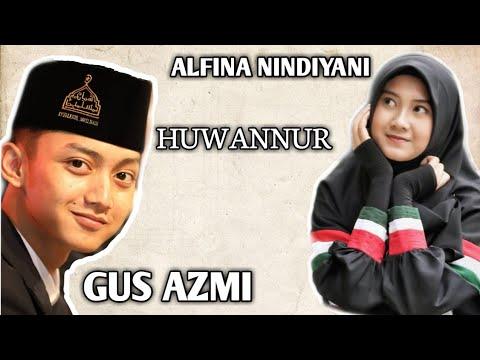 Viral Gus Azmi Dan Alfina Nindiyani-Huwannur Merdu Sekali!!