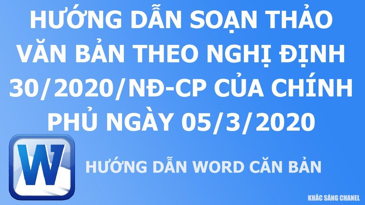Hướng dẫn soạn thảo văn bản theo Nghị định 30/2020/NĐ-CP của Chính phủ ngày 05/3/2020