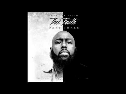 Trae Tha Truth - Too Late (Feat. Post Malone) (Screwed)