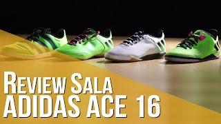 review sala adidas ace 16