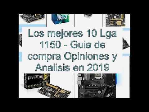 Los mejores 10 Lga 1150 - Guía de compra, Opiniones y Análisis en 2019