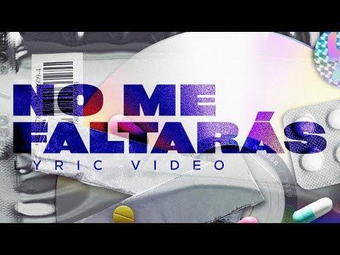 LEAD - No Me Faltarás - Lyric Video