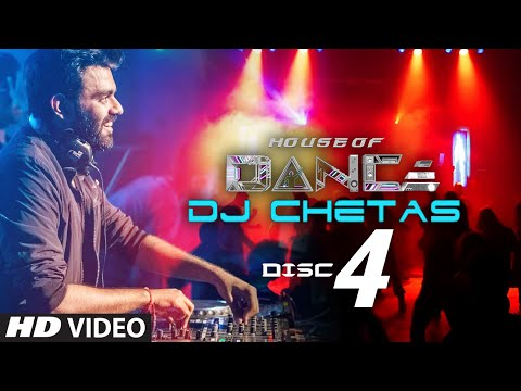 'House of Dance' by DJ CHETAS - Disc - 4 |...