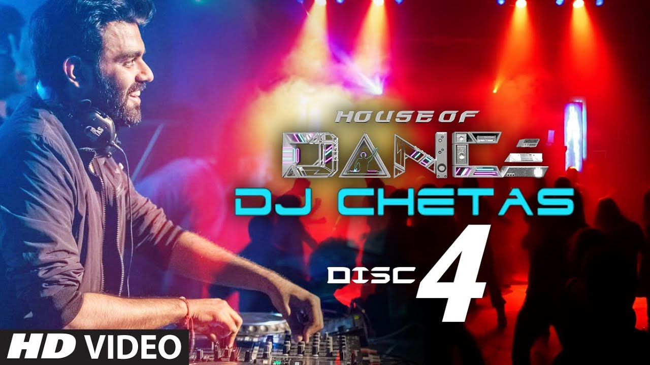 39 house of dance 39 by dj chetas disc 4 best party for Classic house party songs