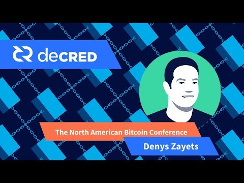 2017 The North American Bitcoin Conference With Denys Zayets