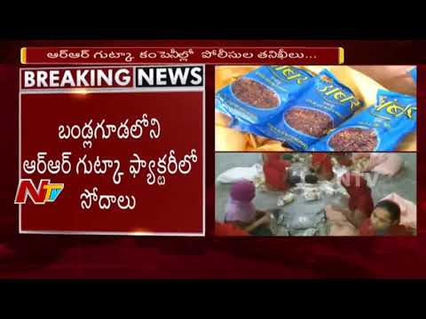 Hyderabad Police Raids on Illegal RR Gutka Manufacturing Cen