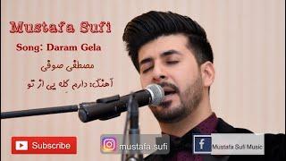 Mustafa Sufi Daram Gelaye Az Tu Live Song 2020