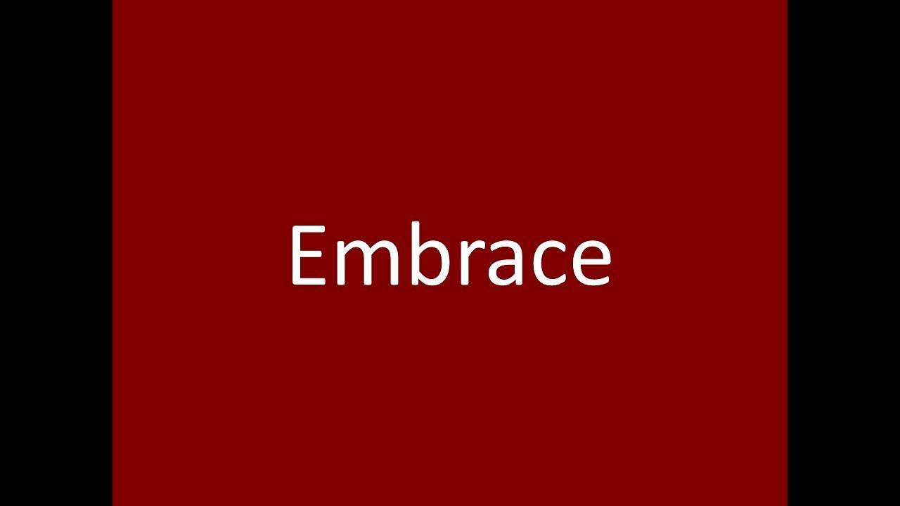 Embrace meaning definition pronunciation example synonym antonyms embrace meaning definition pronunciation example synonym antonyms m4hsunfo