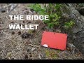 The Ridge Wallet Review - Thoughts After 6 Months of Carry