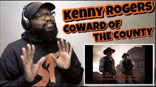 Kenny Rogers - Coward of the County | REACTION