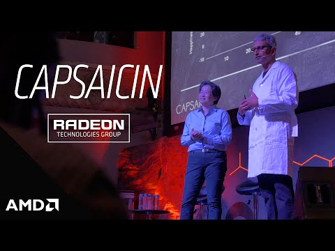 Capsaicin Brought To You By AMD Radeon™ Graphics