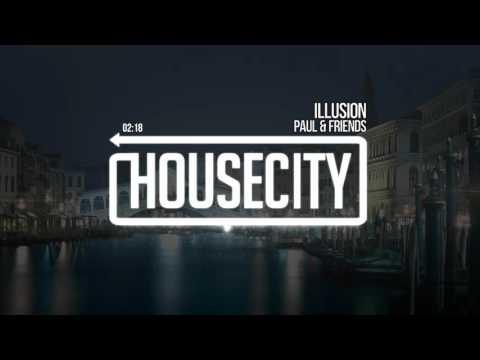 Paul & Friends - Illusion