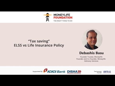 """Tax Saving"" : ELSS vs Life Insurance Policy"