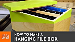 Hanging File Box // How-To