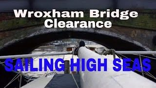 Sailing Boat Passing Through Wroxham Bridge - Norfolk Broads - (Sailing High Seas) Ep 59