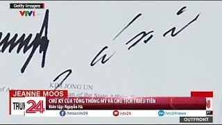 Chữ ký của nhà lãnh đạo Triều Tiên Kim Jong Un lần đầu lộ diện - Tin Tức VTV24