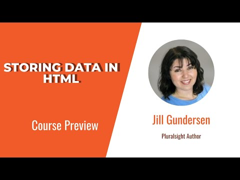 HTML Skills: Storing Data In HTML Course Preview