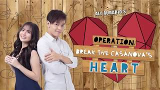 Operation: Break the Casanova's Heart (Series Trailer)