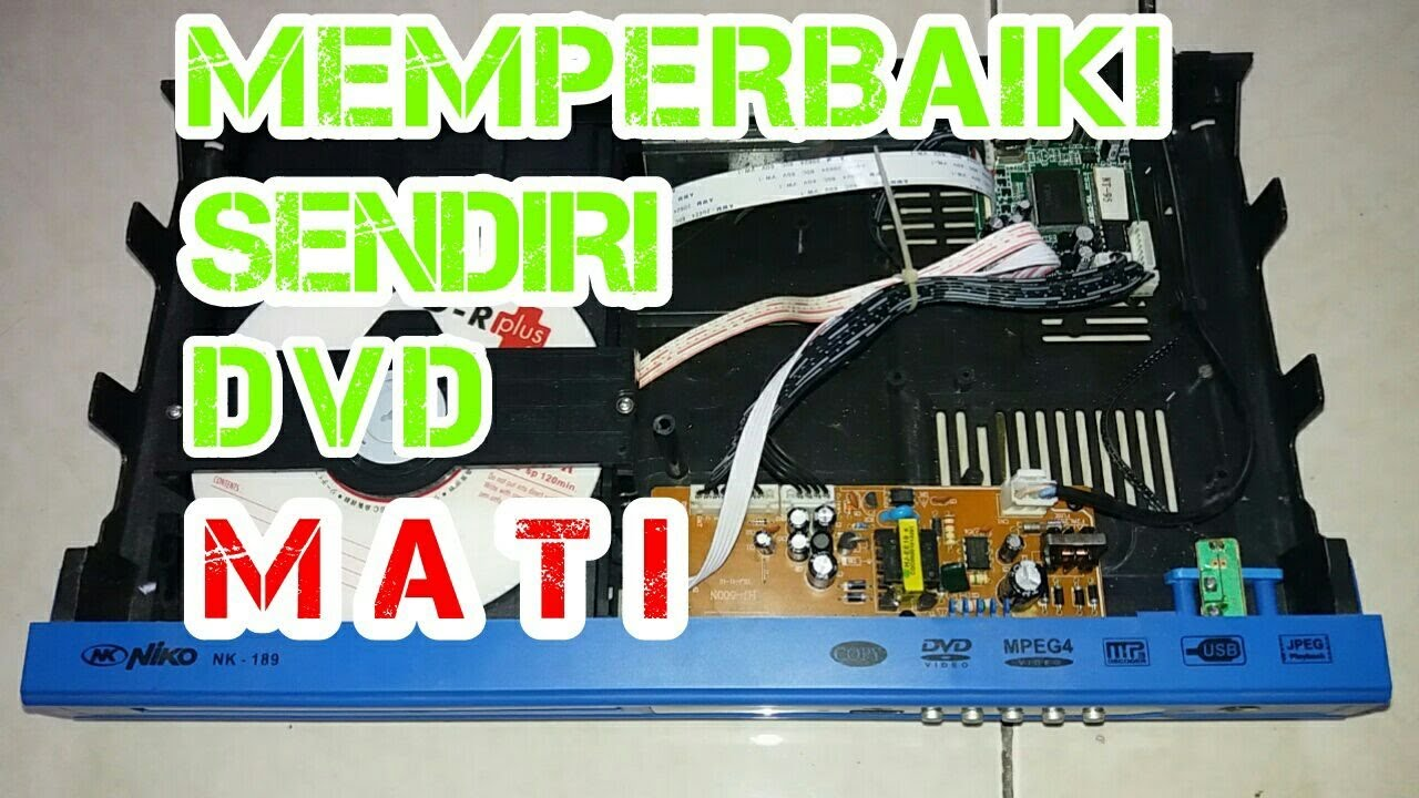 Memperbaiki Dvd Mati Total Youtube