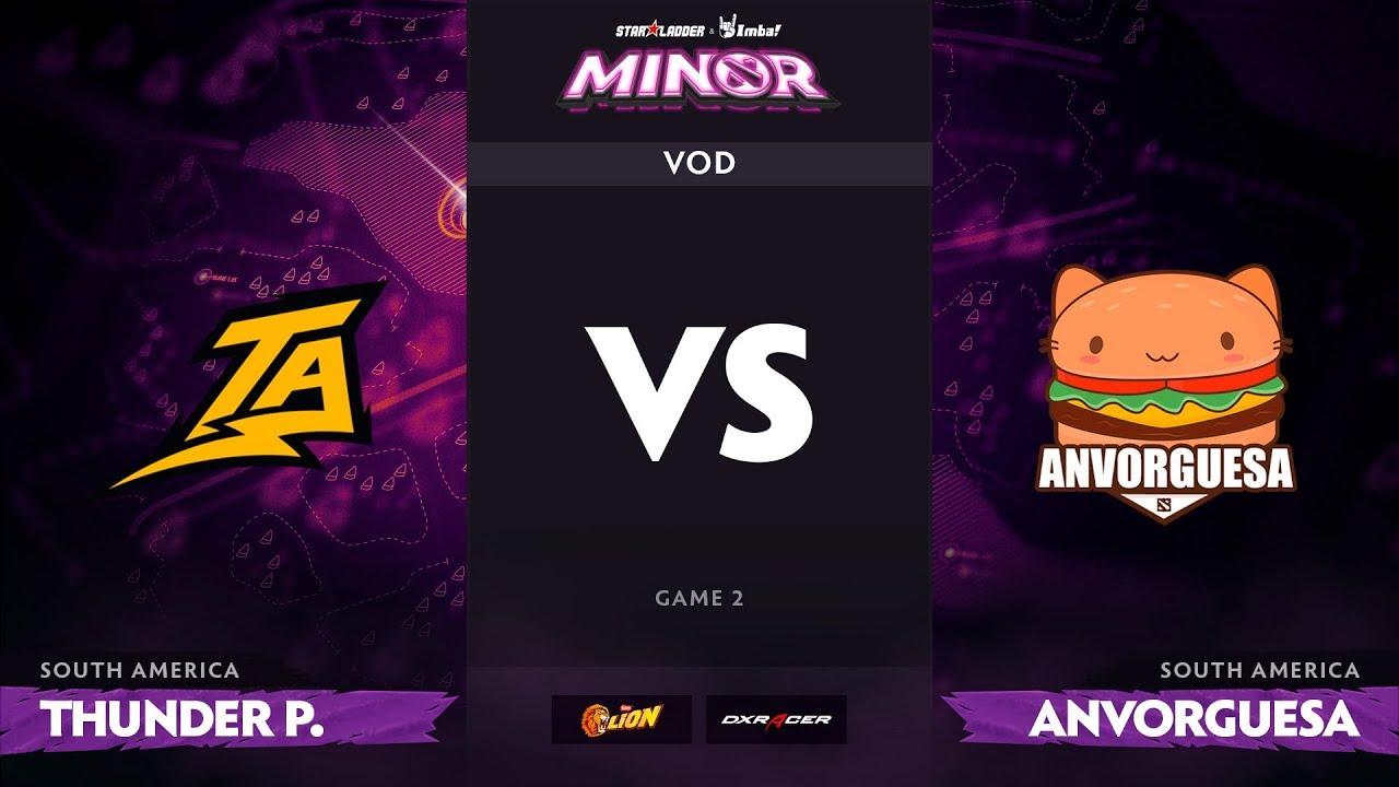 [RU] Thunder Predator vs Anvorguesa, Game 2, StarLadder ImbaTV Dota 2 Minor S2 SA Qualifiers