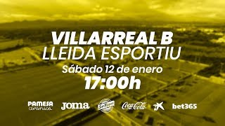 Villarreal B vs Lleida Esportiu