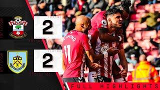 HIGHLIGHTS: Southampton 2-2 Burnley | Premier League