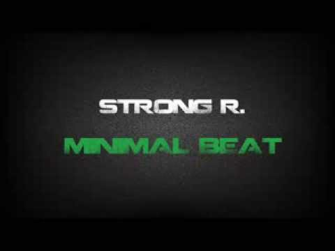 Strong R. - Minimal Beat (Original Mix)