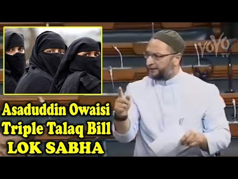 AIMIM Leader Asaduddin Owaisi Again Raised Questions Over the Triple Talaq Bill in Lok Sabha 2019