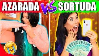 AZARADA VS SORTUDA! | Blog das irmãs