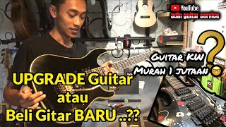 UPGRADE GUITAR 1 JUTAAN    WHAT IS RECOMMENDED ??