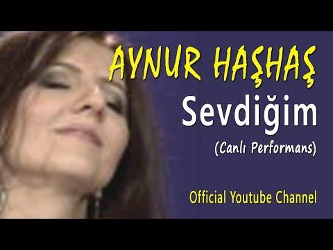 Aynur Haşhaş - Sevdiğim (Canlı Performans)