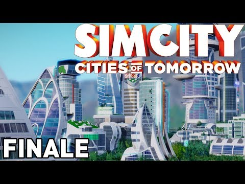 SimCity: Cities of Tomorrow - Part 35 (Building A Utopian City) - Finale