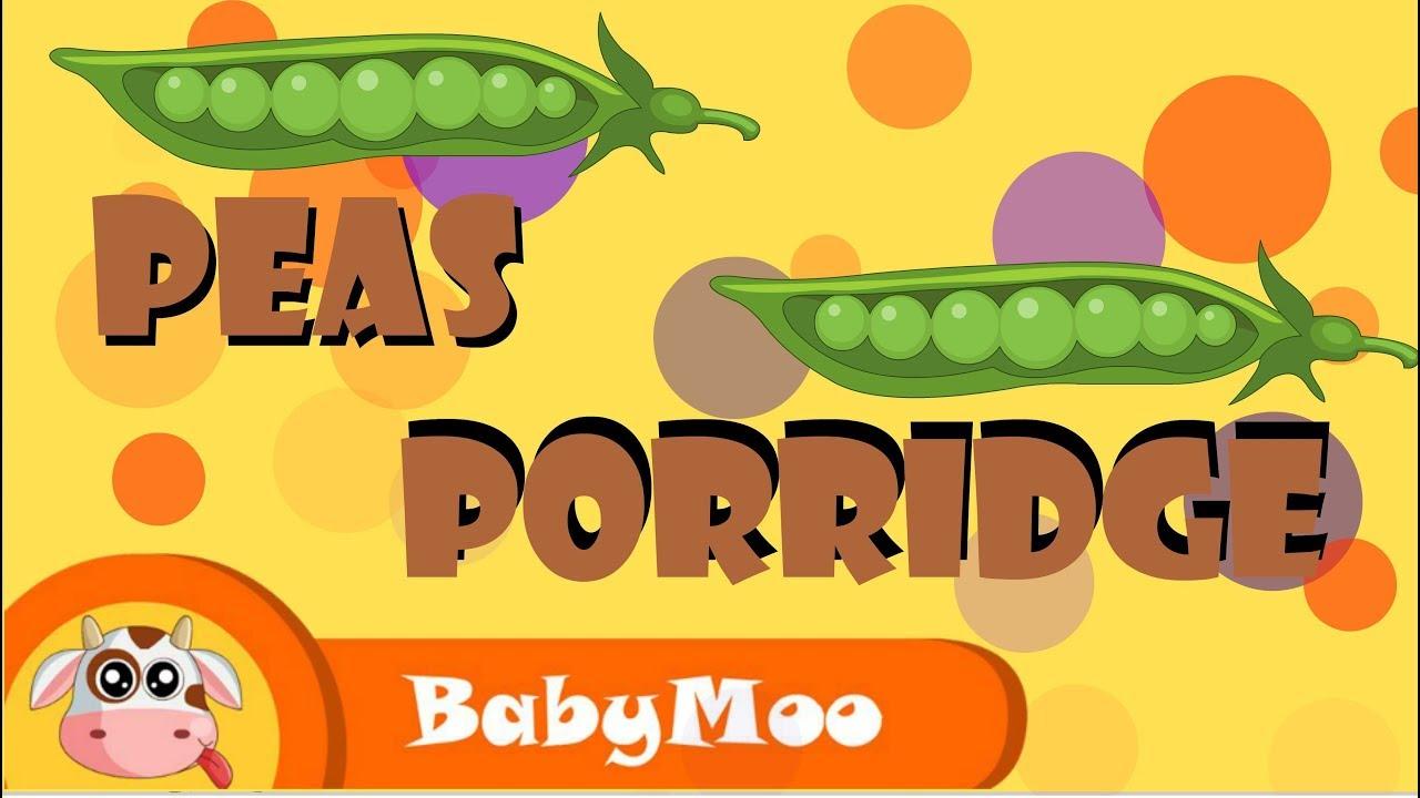 Peas Porridge   Nursery Rhymes for Kids  BabyMoo songs for Kids