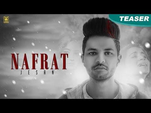 Nafrat | Jesan | Teaser | New Punjabi Songs 2017 | Blue Hawk Productions