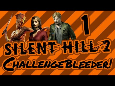 What the Hell? - Silent Hill 2 - Part 1 - ChallengeBleeder - Let's Play