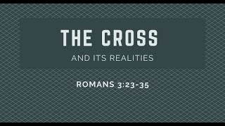 The Cross and Its Realities