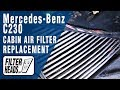 How to Replace Cabin Air Filter Mercedes-Benz C230