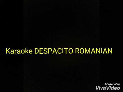 Karaoke- DESPACITO -ROMANIAN// Cîmpean Georgiana