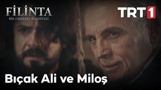 Filinta 56. Bölüm - Bıçak Ali ve Miloş