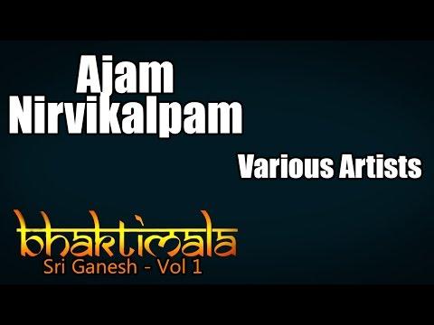 Ajam Nirvikalpam - Various Artists (Album: Bhaktimala: Sri Ganesh)