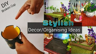 Smart and Stylish Decor/organizing ideas || Tute Hue Cup Ka Behtarein Decor || Broken Cup Recycle