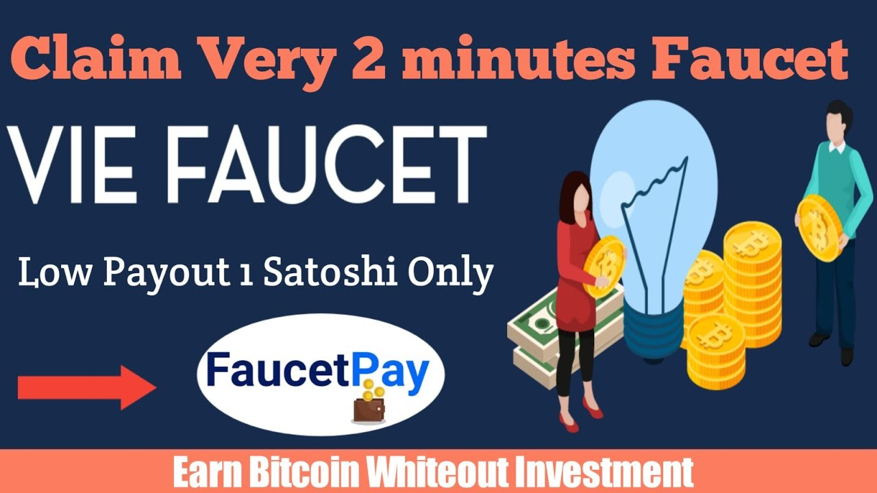 Viefaucet Free Bitcoin   Earn Btc Daily   Low Payout 1 Btc Only 10