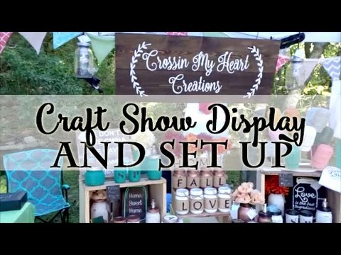 Craft Show Set Up & Display