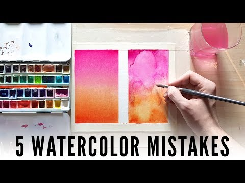 【5 Watercolor Mistakes】And How To Avoid Them