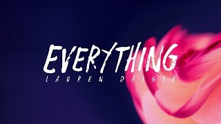 Lauren Daigle - Everything (Lyrics)