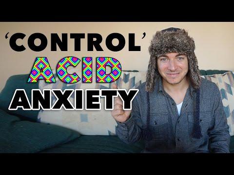 Control Acid Anxiety
