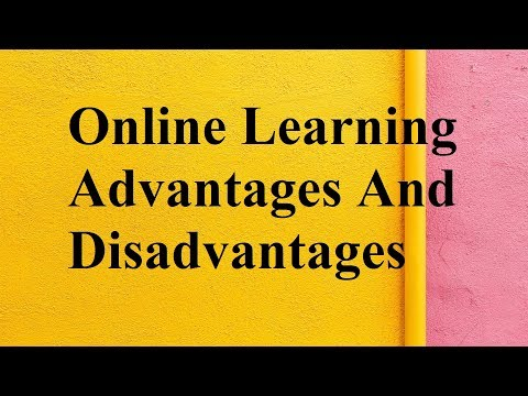 Online Learning Advantages And Disadvantages