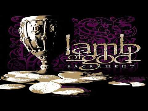 Lamb Of God Sacrament Full Album