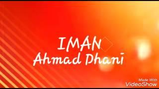 Lirik lagu iman Ahmad Dhani