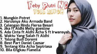 Best Of Feby Putri NC Cover Full Album || Lagu Pop Indonesia Paling Hits dan Top